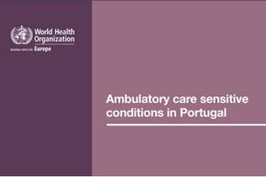 Ambulatory care sensitive conditions in Portugal