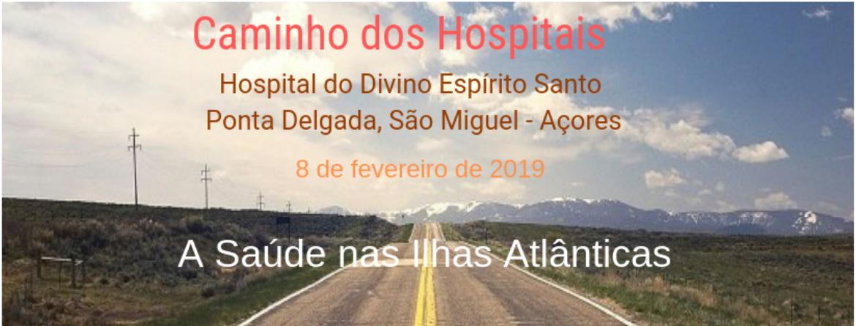 17.º CAMINHO DOS HOSPITAIS HDES